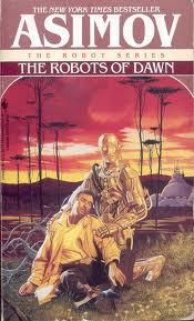 Asimov - Robots of Dawn