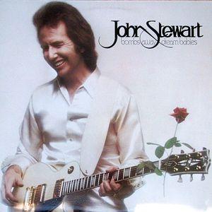 John Stewart - Bombs Away Dream Babies