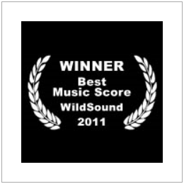 Wildsound 2011 Best Music Score Award