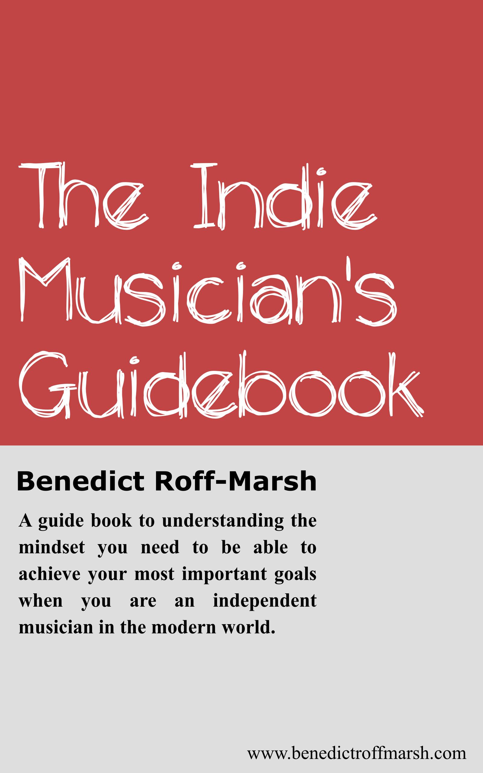 The Indie Musician's Guidebook