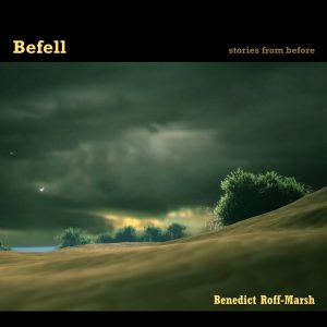 Befell - stories from before